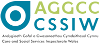 CSSIW - Care and Social Services Inspectorate Wales